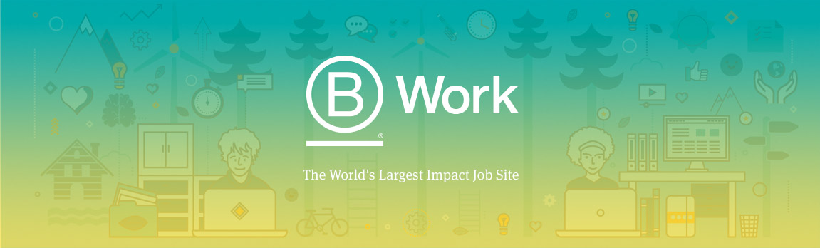 B Work - The World's Largest Impact Job Site